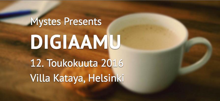 Osallistu Mystesin DigiAamuun 12.5.2016!